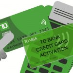 TD Bank Credit Card Activation Online | On Phone