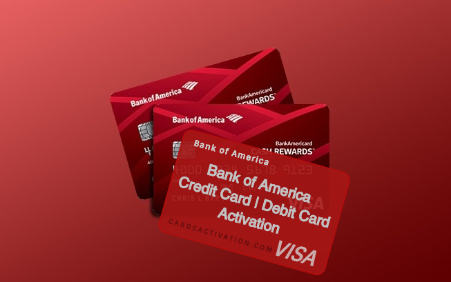 bank of america debit card activation | credit card activation