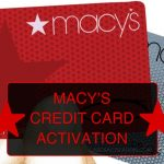 MACY'S CREDIT CARD ACTIVATION Online | Phone Number