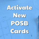 POSB Card Activation – POSB Credit Card Activation [Activate POSB Credit Card]